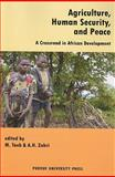 Agriculture, Human Security, and Peace : A Crossroad in African Development, Taeb, M. and A. H. Zakri, 1557534829
