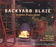 Backyard Blaze, Lisa Wogan, 1570614822