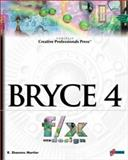 Bryce 4 F/X and Design, Mortier, R. Shamms, 1576104826