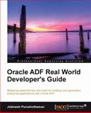 Oracle ADF Real World Developer's Guide, Jobinesh Purushothaman, 1849684820