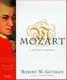 Mozart, Robert W. Gutman, 015100482X