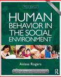 Human Behavior in the Social Environment, Anissa Rogers, 0415504821
