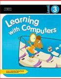 Learning with Computers Level 3, Trabel, Diana and Hoggatt, Jack P., 0538434821