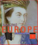 Making Europe : People, Politics and Culture since 1300, Kidner, Frank L. and Bucur, Maria, 0618004823