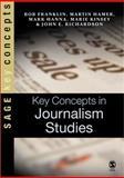 Key Concepts in Journalism Studies 9780761944829