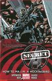 Secret Avengers - Volume 3: How to Ma. I. M. a Mockingbird (marvel Now), Nick Spencer, 0785184821