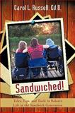 Sandwiched!, Carol L. Russell Ed.D., 1440154821