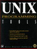 UNIX Programming Tools, Johnson, Eric, 1558514821