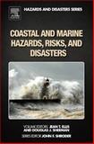 Coastal and Marine Hazards, Risks, and Disasters, , 0123964830