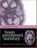 Brain, Perception, Memory 9780198524830