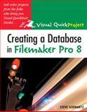 Creating a Database in FileMaker Pro 8, Steve Schwartz, 0321414837