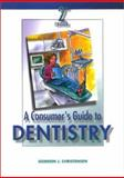A Consumer's Guide to Dentistry, Christensen, Gordon J., 0323014836