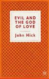 Evil God of Love, Hick, John Harwood, 0333394836