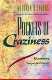 Pockets of Craziness : Examining Suspected Incest, Hagans, Kathryn and Brohl, Kathryn, 066924483X