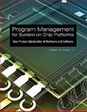 Program Management for System on Chip Platforms, Whitson G. Waldo, 1592994830