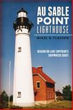 Au Sable Point Lighthouse, Mikel B. Classen, 1626194831
