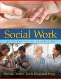 Social Work : An Empowering Profession, Miley, Karla K. and DuBois, Brenda, 0205504833