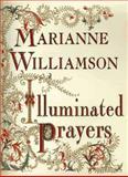 Illuminated Prayers, Marianne Williamson, 0684844834