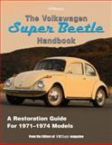 The Volkswagon Super Beetle Handbook, Editors of VW Trends Magazine, 1557884838
