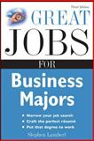 Great Jobs for Business Majors, Lambert, Stephen, 0071544836