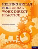 Helping Skills for Social Work Direct Practice, Corcoran, Jacqueline, 0199734836