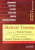 Skeletal Trauma Set : Basic Science, Management, and Reconstruction, Browner, Bruce D. and Jupiter, Jesse B., 0721694837