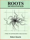 Roots Demystified, Robert Kourik, 0961584831