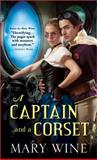 A Captain and a Corset, Mary Wine, 1402264836