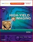 High-Yield Imaging: Musculoskeletal : Expert Consult - Online and Print, Pope, Thomas, 1416054839