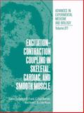Excitation-Contraction Coupling in Skeletal, Cardiac, and Smooth Muscle, , 1461364833