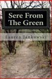 Sere from the Green, Lauren Jankowski, 1482534835