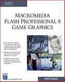 Macromedia Flash Professional 8 Game Graphics, Firebaugh, Robert, 1584504838