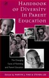 Handbook of Diversity in Parent Education : The Changing Faces of Parenting and Parent Education, , 0122564839