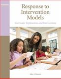 Response to Intervention Models : Curricular Implications and Interventions, Hoover, John J., 0137034830