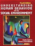 Understanding Human Behavior and the Social Environment, Zastrow, Charles H. and Kirst-Ashman, Karen K., 0830414835