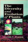 The Diversity and Evolution of Plants, Pearson, Lorentz C., 0849324831