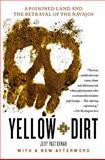 Yellow Dirt, Judy Pasternak, 1416594833