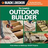 The Complete Outdoor Builder, CPI Editors, 1589234839