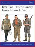 Brazilian Expeditionary Force in World War II, Ricardo Neto, 1849084831