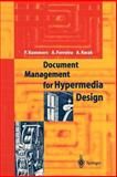 Document Management for Hypermedia Design, Kommers, Piet A. and Ferreira, A., 3540594833