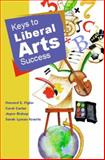Keys to Liberal Arts Success, Figler, Howard E. and Carter, Carol, 0130304832