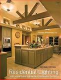 Residential Lighting : A Practical Guide to Beautiful and Sustainable Design, Whitehead, Randall, 0470284838