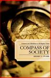 Compass of Society : Commerce and Absolutism in Old-Regime France, Clark, Henry C., 0739114832