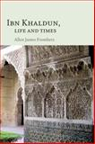Ibn Khaldun : Life and Times, Fromherz, Allen James, 0748644830