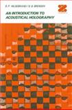 An Introduction to Acoustical Holography, Hildebrand, B., 1461344832