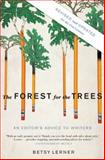 The Forest for the Trees, Betsy Lerner, 159448483X