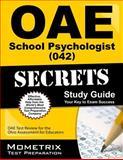 Oae School Psychologist (042) Secrets Study Guide : OAE Test Review for the Ohio Assessments for Educators, OAE Exam Secrets Test Prep Team, 1630944831