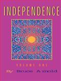 Independence, Bruce Arnold, 1890944831