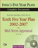 India's Five Year Plans : First Five Year Plan to Tenth Five Year Plan Plus Mid-Term Appraisal for the Tenth Five Year Plan, Foreign Service Institute, New Delhi, 8171884830