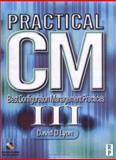 Practical CM III : Best Configuration Management Practices for the 21st Century, Lyon, David, 0966124839